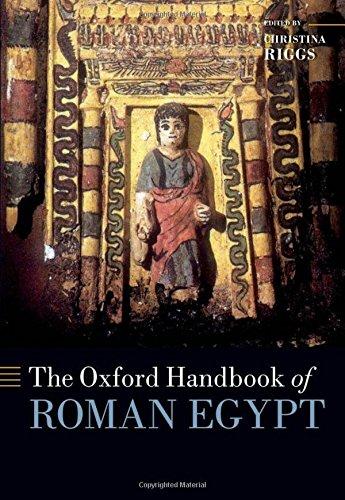 The Oxford Handbook of Roman Egypt (Oxford (Egyptology Handbook)