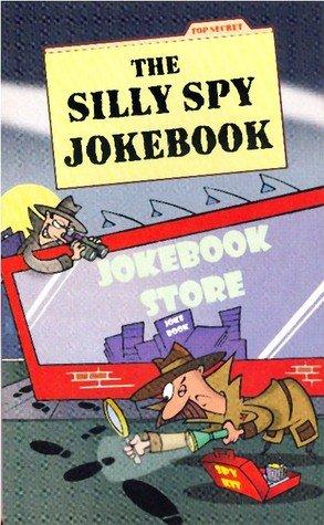The silly spy jokebook
