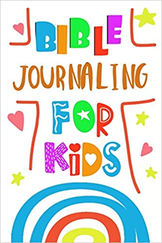 Buy Bible Journaling for Kids: Blank Prayer Journal, 6 X 9