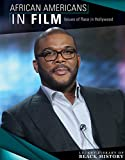 African Americans in Film: Issues of Race in Hollywood (Lucent Library of Black History)