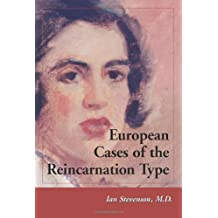 European Cases of the Reincarnation Type