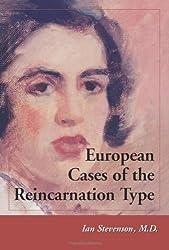 European Cases of the Reincarnation Type