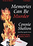 img - for Memories Can Be Murder by Connie Shelton, (A Charlie Parker Mystery Series, Book 5) from Books In Motion.com book / textbook / text book