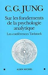 Sur les fondements de la psychologie analytique : Les conférences Tavistock