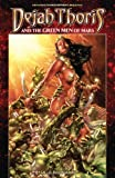 Dejah Thoris and the Green Men of Mars Volume 2: Red Flood, Mark Rahner, 1606905090