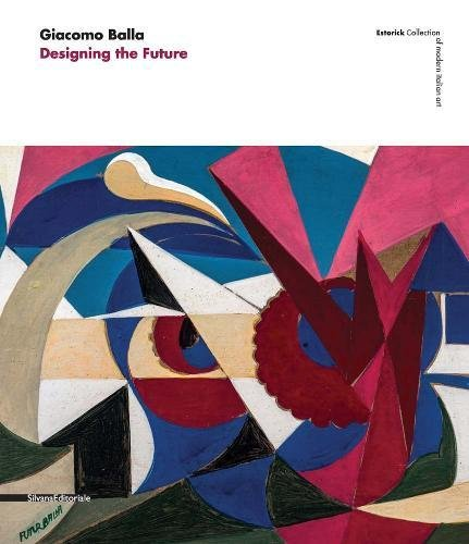Giacomo Balla: Designing the Future PDF