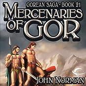 Mercenaries of Gor: Gorean Saga, Book 21 | John Norman