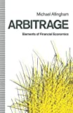 img - for Arbitrage: Elements of Financial Economics by Michael G. Allingham (1991-07-01) book / textbook / text book
