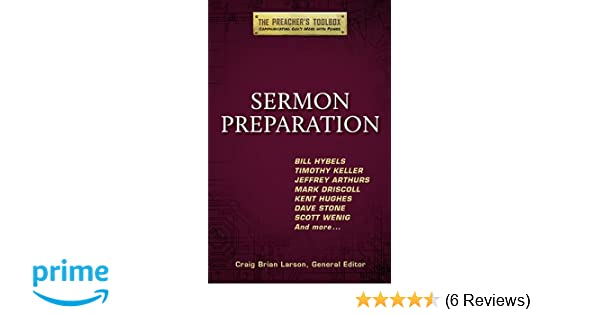 Sermon Preparation (The Preacher's Toolbox): Bill Hybels, Timothy