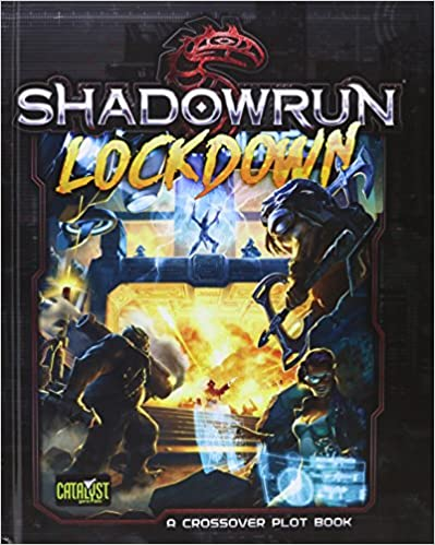 Téléchargement gratuit du livre réel pdf Lockdown: Shadowrun 5th ed PDF ePub