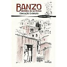 Banzo, mémoires de la favela: Le grand roman de l'héritage de l'esclavage (TERRA) (French Edition)