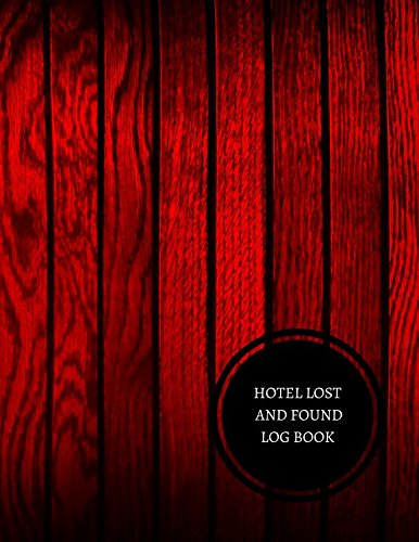 Hotel Lost And Found Log Book: Hotel Lost And Found Log pdf