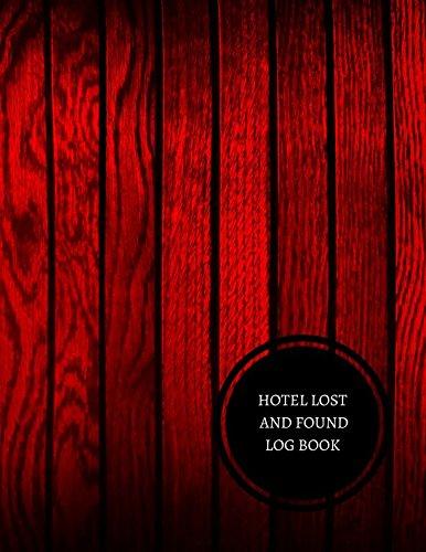 Read Online Hotel Lost And Found Log Book: Hotel Lost And Found Log pdf epub