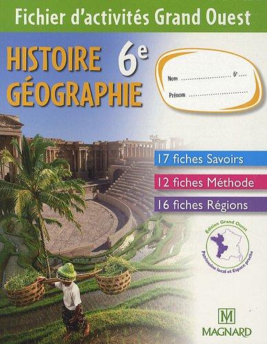 Histoire Geographie 6e Fichier D Activites Grand Ouest
