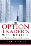 The Option Trader's, Jeff Augen, 0137148100