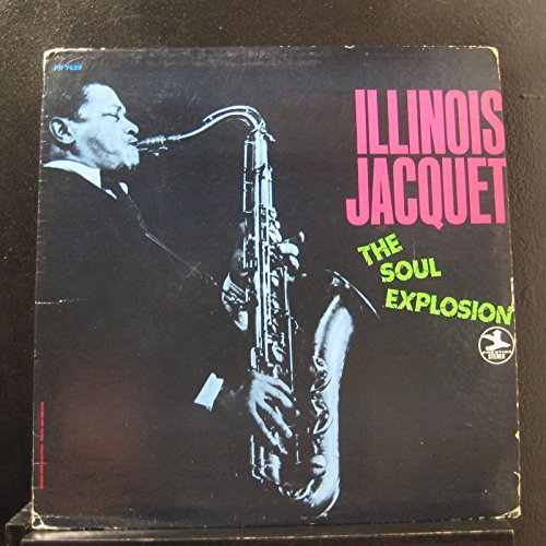 Illinois Jacquet - The Soul Explosion - Lp Vinyl Record ()