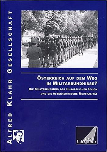 österreich Auf Dem Weg In Militärbündnisse Die Militarisierung Der