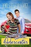 Diálogo con Dos Adolescentes (Spanish Edition)