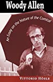 img - for Woody Allen: An Essay on the Nature of the Comical book / textbook / text book