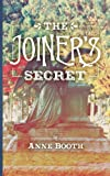 The Joiners Secret, Anne Booth, 1909593087