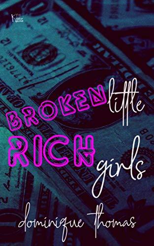 Broken Little Rich Girls -