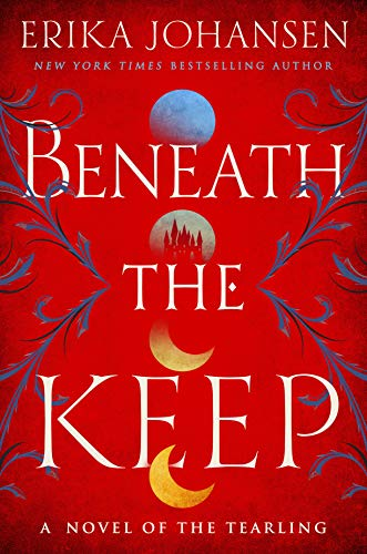 Book Cover: Beneath the Keep: A Novel of the Tearling