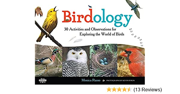 Birdology 30 Activities And Observations For Exploring The World Of