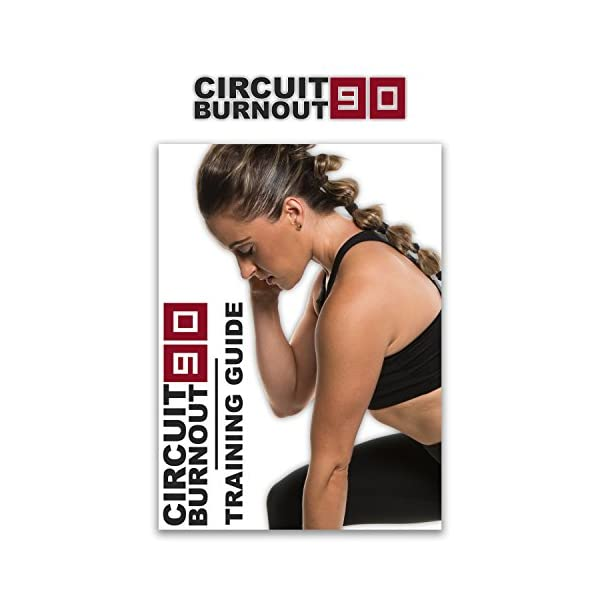Circuit Burnout 90: 90 Day DVD Workout Program with 10+1 Exercise Videos + Training Calendar, Fitness Tracker &Training Guide and Nutrition Plan 3