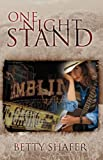 One Night Stand, Betty Shafer, 1432724789