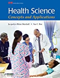 img - for Health Science: Concepts and Applications book / textbook / text book