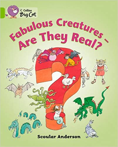 Collins Big Cat - Fabulous Creatures: Are They Real? Workbook