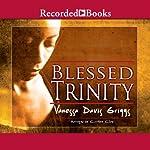 Blessed Trinity | Vanessa Griggs