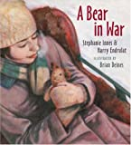 A Bear in War, Harry Endrulat and Stephanie Innes, 1554700973