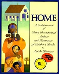 Home: A Collaboration of Thirty Authors & Illustrators (Reading Rainbow Books)