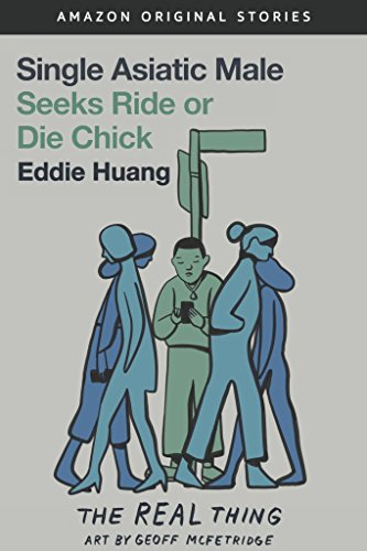 Single Asiatic Male Seeks Ride or Die Chick (The Real Thing collection) cover