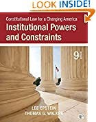 #7: Constitutional Law for a Changing America: Institutional Powers and Constraints