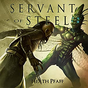 Servant of Steel Audiobook