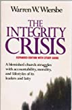 The Integrity Crisis/Expanded Edition With Study