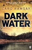 Front cover for the book Dark Water by Caro Ramsay