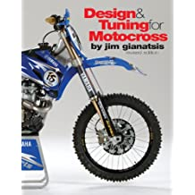 Design & Tuning for Motocross: Revised Edition