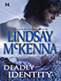 Deadly Identity (The Wyoming Series Book 2)