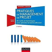 Pratiques de Management de Projet:46 Outils et Techniques 2e Éd.