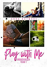 Play With Me by Anna Katmore ebook deal