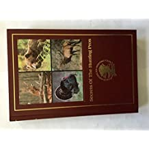 Secrets of the hunting pros (Hunters information series)