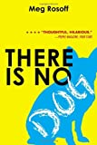 There Is No Dog