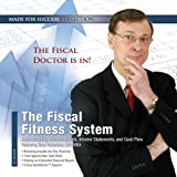 The Fiscal Fitness System: Understanding Balance Sheets, Income Statements, and Cash Flow