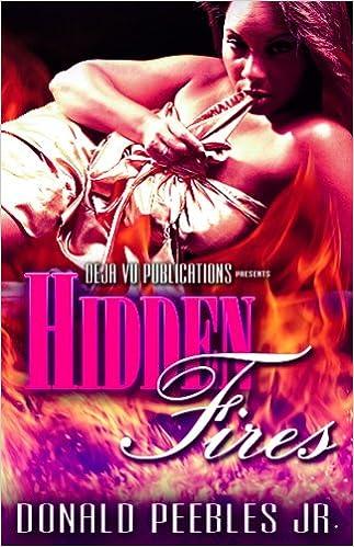 Hidden Fires: Donald Peebles Jr , CARLA DEAN FROM CAN MARK