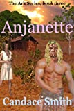 Anjanette (The Ark Series Book 3)