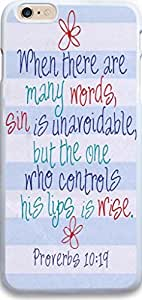 Dseason Iphone 6 plus babys (5.5) case, High Quality Unique be Design Protector quotes when there are many words,sin is unavoidable,but it the habitually one who controls his lips is wise.