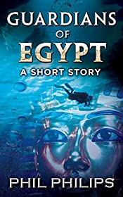 Guardians Of Egypt: An Ancient Egyptian Mystery Thriller: Short Story